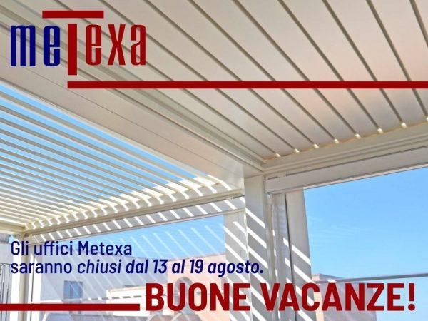 chiusura estiva metexa 2018