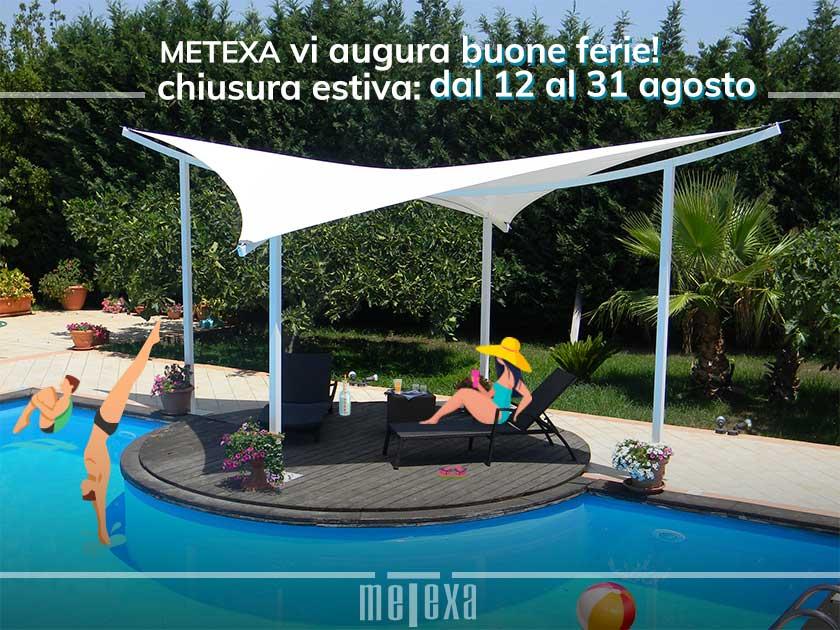 chiusura estiva 2019 Metexa